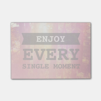 Enjoy Every Single Moment Post-it Notes