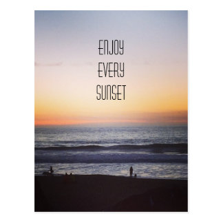 enjoy every sunset postcard