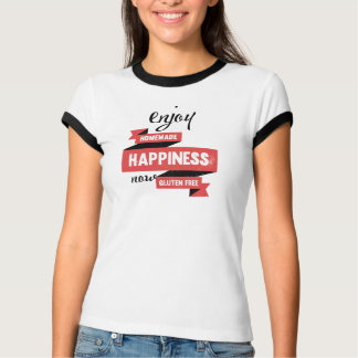 Enjoy homemade happiness, now gluten free t-shirts