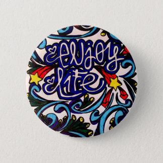 Enjoy life 2 inch round button