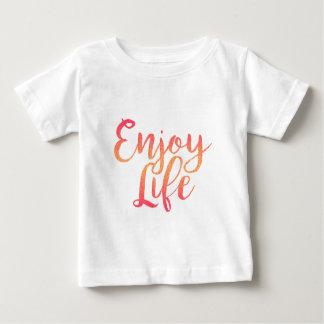 Enjoy Life Baby T-Shirt