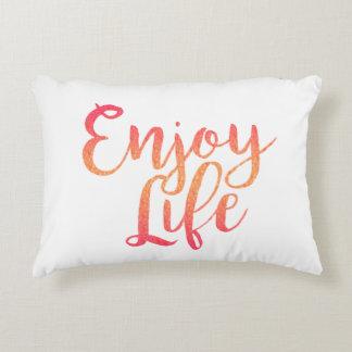 Enjoy Life Decorative Pillow