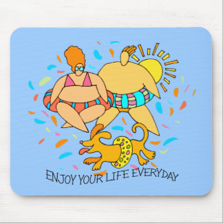 ENJOY LIFE EVERYDAY MOUSE PAD