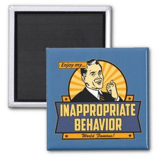 Enjoy My Inappropriate Behavior Magnet
