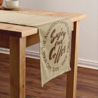 """Enjoy Our Coffee"" Home or Business Short Table Runner"