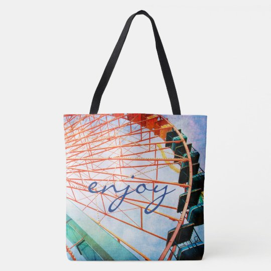 """""""Enjoy"""" quote colourful carnival ferris wheel Tote Bag"""