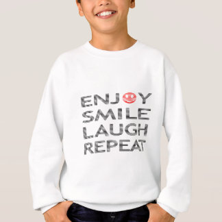 Enjoy smile laugh repeat - black and red. sweatshirt