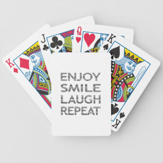 ENJOY SMILE LAUGH REPEAT - strips-black and white. Bicycle Playing Cards