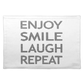 ENJOY SMILE LAUGH REPEAT - strips-black and white. Placemat