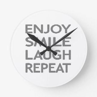 ENJOY SMILE LAUGH REPEAT - strips-black and white. Round Clock