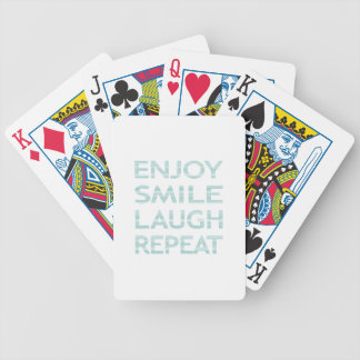 ENJOY SMILE LAUGH REPEAT - strips - blue and white Bicycle Playing Cards