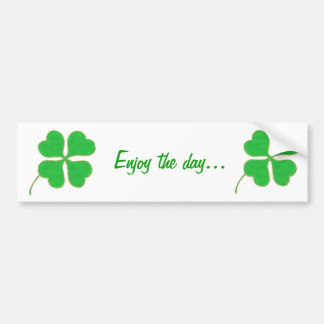 Enjoy the day, Shamrock bumper stickers