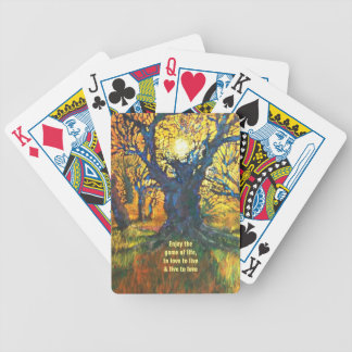 Enjoy the  game of life,  to love to live  & live bicycle playing cards