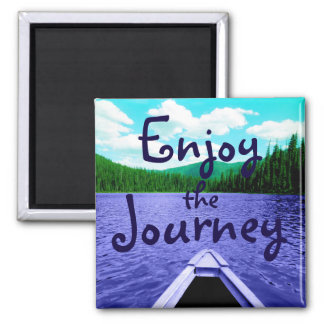 Enjoy the Journey Canoe on Lake Square Magnet