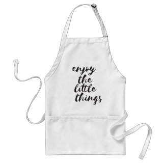 Enjoy the little things - Inspirational Quote Standard Apron