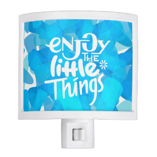 Enjoy the Little Things - Night Light