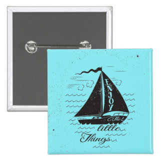 Enjoy The Little Things Poster 2 Inch Square Button