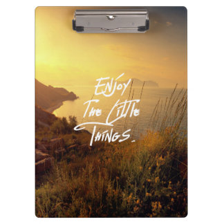 """""""Enjoy the little Things""""  Quote Sunset Sea View Clipboard"""