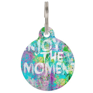 Enjoy the moment pet ID tags