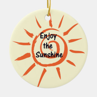 Enjoy the Sunshine Ornament Round