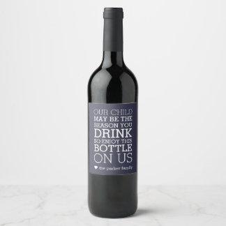 Enjoy This Bottle On Us | Teacher Gift Wine Label