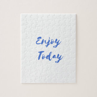 enjoy today jigsaw puzzle