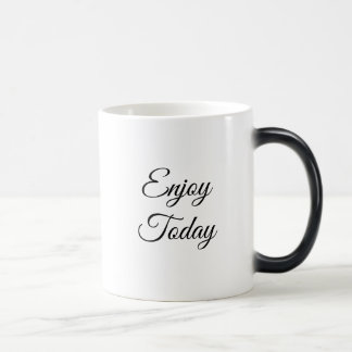 Enjoy Today Positive Thinking Coffee Mug