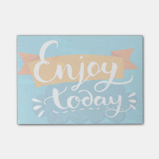 Enjoy Today Post-it Notes