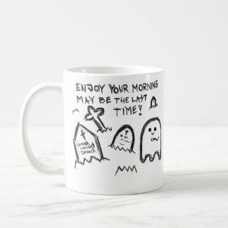 Enjoy your morning coffee mug