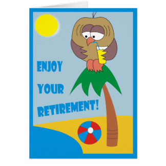 Enjoy Your Retirement! Owl on the Beach Cards