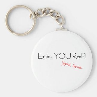 Enjoy YOURself! Keychain