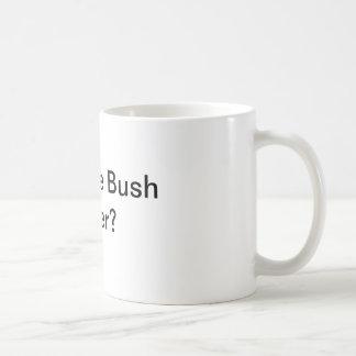 Enjoying the Bush Hangover? Classic White Coffee Mug