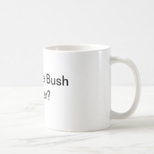 Enjoying the Bush Hangover? Coffee Mug