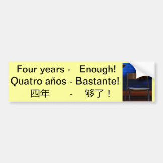 Enough! Bastante!  够了! with empty chair Bumper Sticker