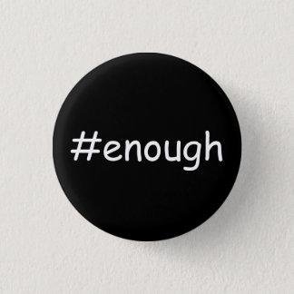 #enough Design 2 1 Inch Round Button