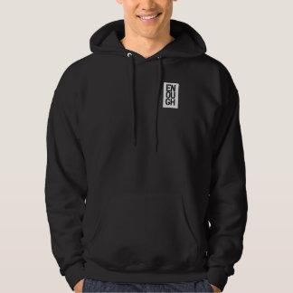 enough hooded sweatshirt