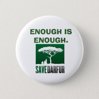 ENOUGH IS ENOUGH. 2 INCH ROUND BUTTON
