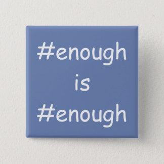 #enough is #enough! 2 inch square button
