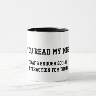 Enough social interaction for today mug
