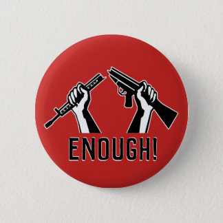 ENOUGH! Stop Mass Shootings 2 Inch Round Button