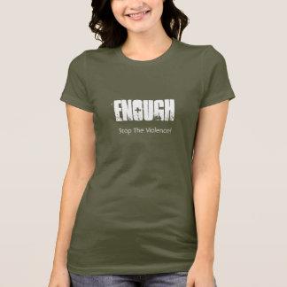 Enough, Stop The Violence! T-Shirt