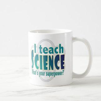 Enseignez la superpuissance de la science mug