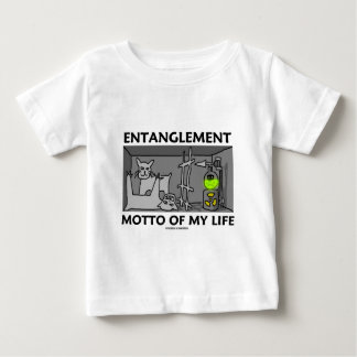 Entanglement Motto Of My Life (Quantum Physics) Tshirts