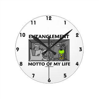 Entanglement Motto Of My Life (Quantum Physics) Wall Clock