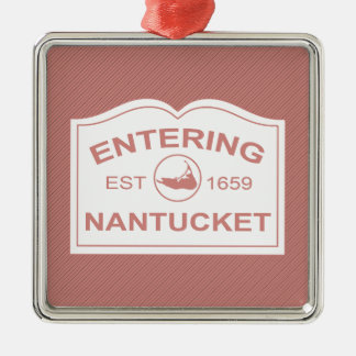 Entering Nantucket Welcome Sign in Nantucket Red Silver-Colored Square Ornament