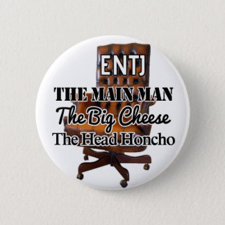 "ENTJ ""Big cheese"" Button"