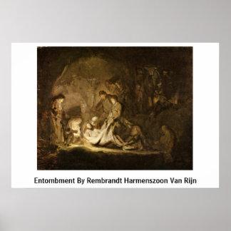 Entombment By Rembrandt Harmenszoon Van Rijn Poster