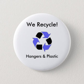 enviroment_logo, We Recycle!, Hang... - Customized 2 Inch Round Button
