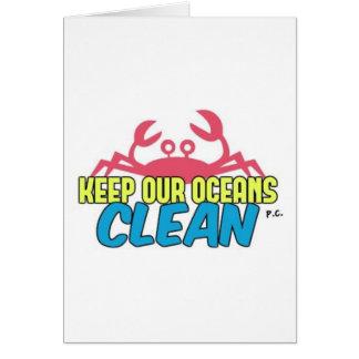 Environment Keep Our Oceans Clean Slogan Card