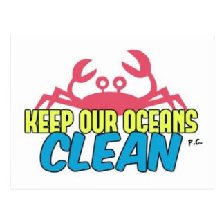 Environment Keep Our Oceans Clean Slogan Postcard